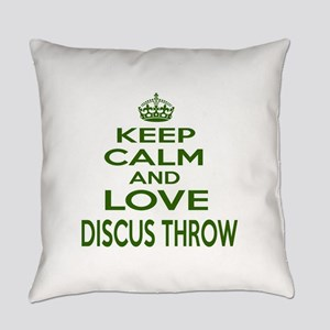 Keep calm and love Discus Throw Everyday Pillow