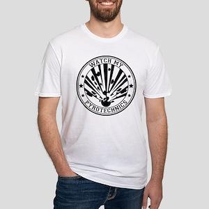 Watch my Pyrotechnics T-Shirt