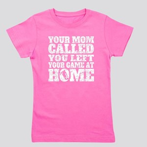 You Left Your Game At Home Basketball Girl's Tee