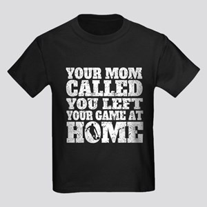 You Left Your Game At Home Basketball T-Shirt