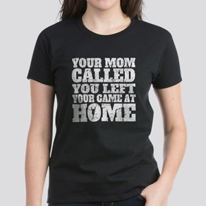You Left Your Game At Home Skiing T-Shirt