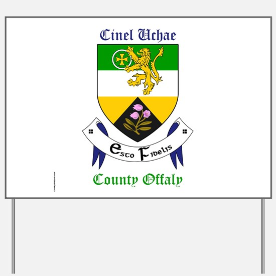 Cinel Uchae - County Offaly Yard Sign