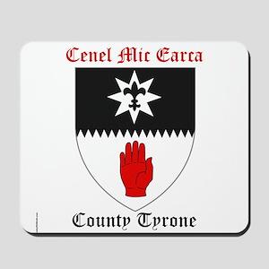 Cenel Mic Earca - County Tyrone Mousepad