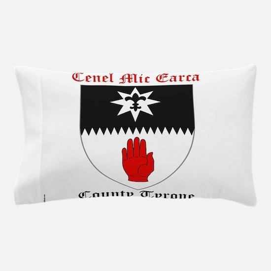 Cenel Mic Earca - County Tyrone Pillow Case