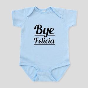 Bye Felicia Funny Saying Body Suit
