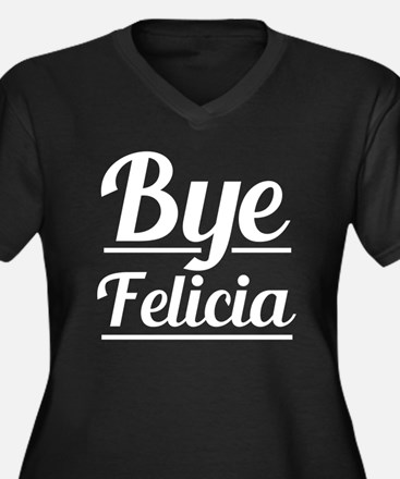 Cute Bye felicia Women's Plus Size V-Neck Dark T-Shirt