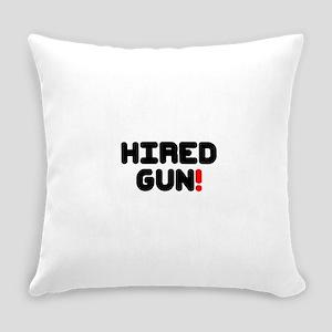 HIRED GUN!- Everyday Pillow