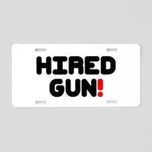 HIRED GUN!- Aluminum License Plate