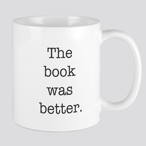 The book was better Mugs