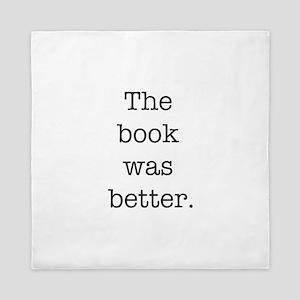 The book was better Queen Duvet