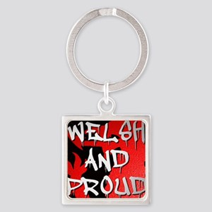 WELSH AND PROUD DRIP Square Keychain