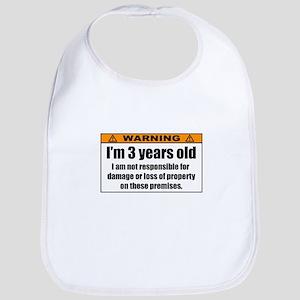 Funny Warning: I'm 3 Years Old Bib