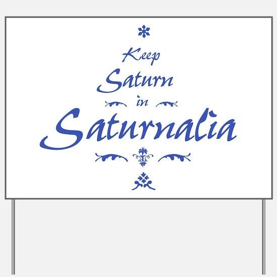 Saturnalia Yard Sign