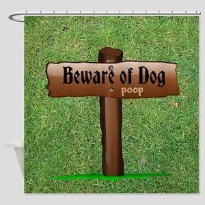 Beware Of Dog - Poop Shower Curtain