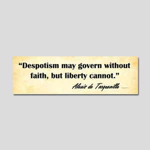 Alexis De Tocqueville - Faith - Car Magnet 10 X 3