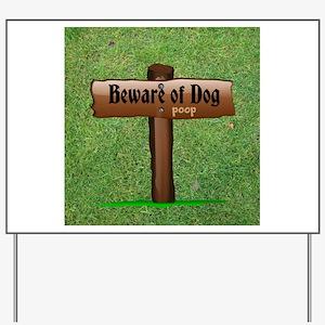 Beware of Dog - Poop Yard Sign