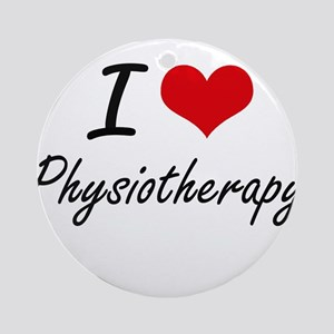 I Love Physiotherapy Round Ornament