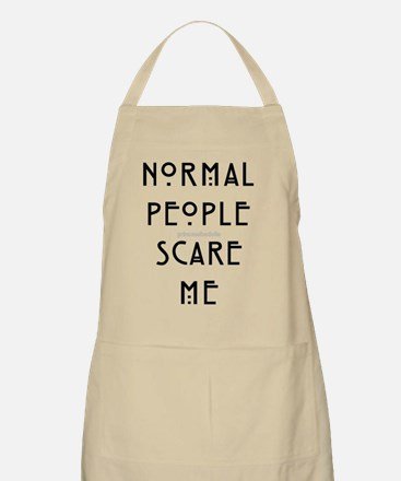Normal People Scare Me Apron