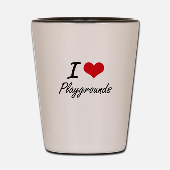 I Love Playgrounds Shot Glass