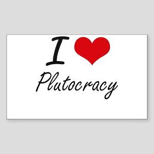 I Love Plutocracy Sticker