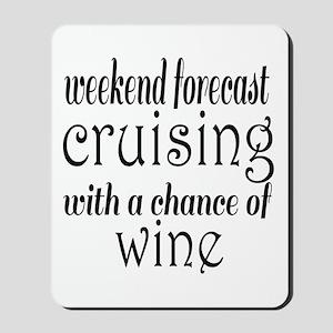 Cruising and Wine Mousepad