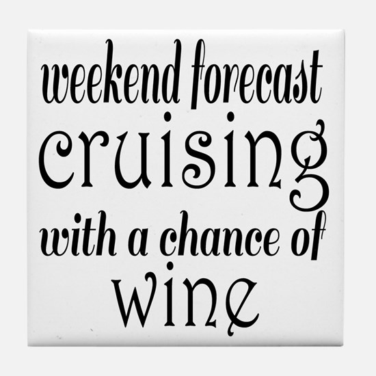 Cruising and Wine Tile Coaster
