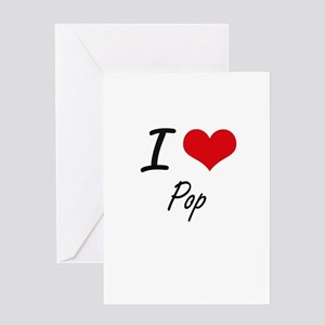I Love Pop Greeting Cards