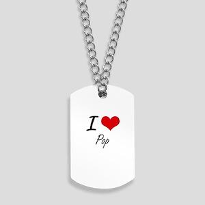 I Love Pop Dog Tags