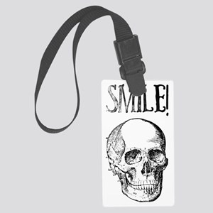 Smile! Skull smiling Large Luggage Tag