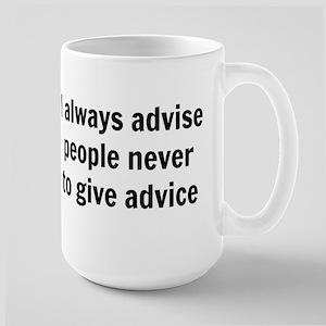 never give advice Mugs