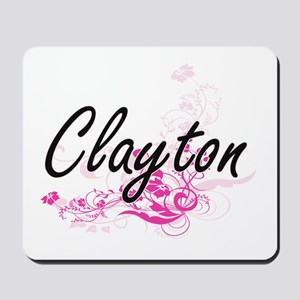 Clayton surname artistic design with Flo Mousepad