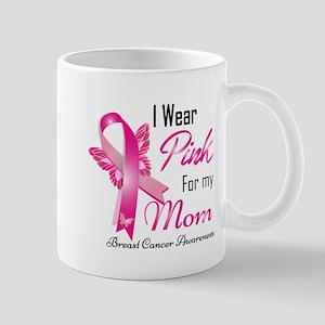 I Wear Pink For My Mom Breast Cancer Awareness Mug