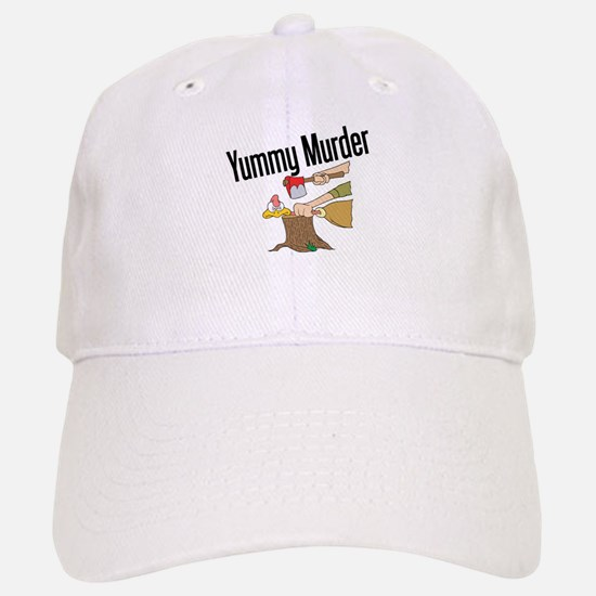 Turkey is Yummy Murder Baseball Baseball Cap