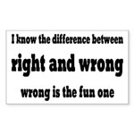 Wrong Is The Fun One Sticker (Rectangle 10 pk)