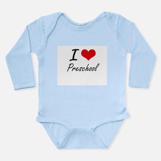 I Love Preschool Body Suit