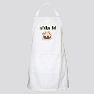 That's How I Roll (cinnamon) BBQ Apron