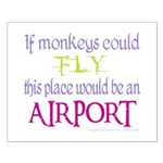If Monkeys Could Fly Small Poster