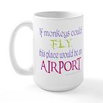If Monkeys Could Fly Large Mug