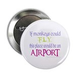 If Monkeys Could Fly Button