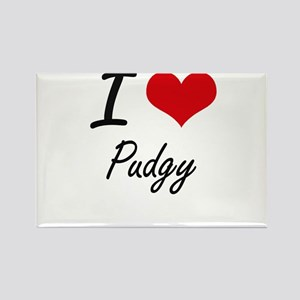 I Love Pudgy Magnets