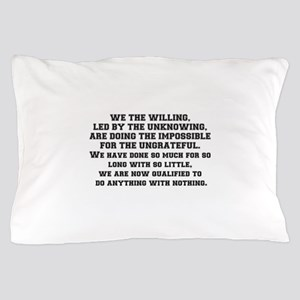 WE THE WILLING Pillow Case