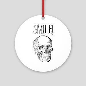 Smile! Skull smiling Round Ornament