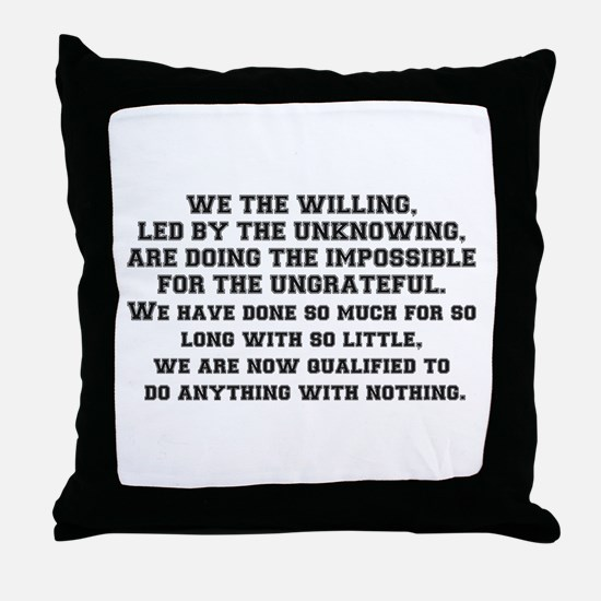 WE THE WILLING Throw Pillow