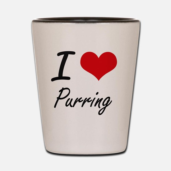 I Love Purring Shot Glass