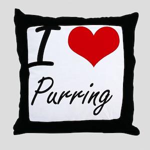 I Love Purring Throw Pillow