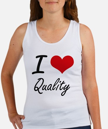I Love Quality Tank Top