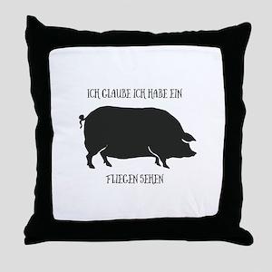 Ein Schwein fliegen sehen. Throw Pillow