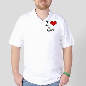 I Love Quips Golf Shirt