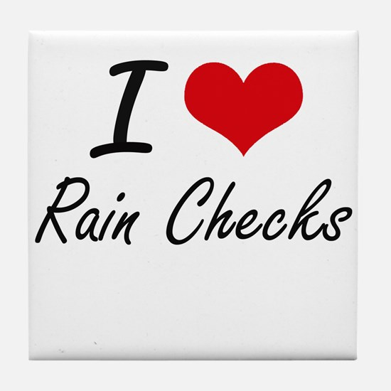 I Love Rain Checks Tile Coaster