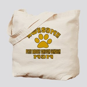 Awesome Petit Basset Griffon Vendeen Mom Tote Bag